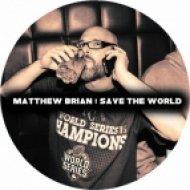 Matthew Brian - Saint MZL (Until I Move Again)