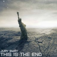 Jury Sway - This is the End (Original Mix)