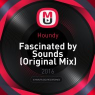 Houndy - Fascinated by Sounds (Original Mix)