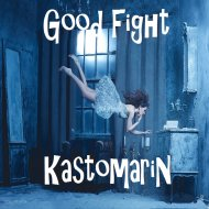 KastomariN - Good Fight (Original mix)