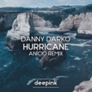 Danny Darko - Hurricane (AN}CIO Remix)