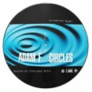 Adam F - Circles (Nixon Vs TobyOne Refix)