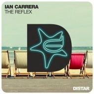 Ian Carrera - The Reflex (Original mix)