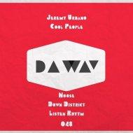 Cool People, Jeremy Urbano - Down District (Original Mix)