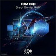 Tom Exo - Great Barrier Reef (Original Mix)