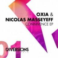Oxia, Nicolas Masseyeff - Connivence (Original Mix)