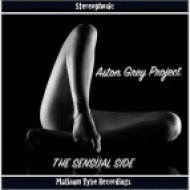 Aston Grey Project feat. Gabriel Bello - I Want You (Sensual Mix)