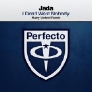 Jada - I Dont Want Nobody (Harry Vederci Remix)