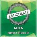 M.O.B - 2016 (Original Mix)
