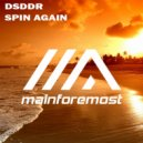 DSDDR - Spin Again (Original Mix)