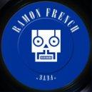 Ramon French - Fete  (Original Mix)