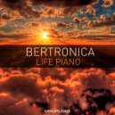 Bertronica - Life Piano (Original mix)