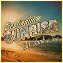 Bit Funk feat Nefe - Destination Sunrise (Feat. Nefe) (Original mix)