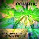 Comatic & Asarualim - Neutralizer (feat. Asarualim)  (Original Mix)