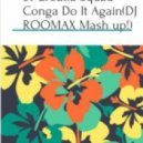 Crew 7 & Jane Vogue & Croatia - Conga Do It Again (DJ ROOMAX Mash up!)