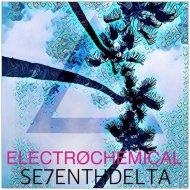 Se7enth Delta  - Electrochemical (Nalsegia Remix)