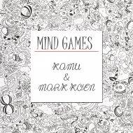 Mark Koen & Kamu - Mind Games  (Original Mix)