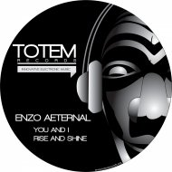 Enzo Aeternal - Rise And Shine (Original Mix)