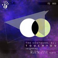 A++ & The Southern - Touch You (Original Mix)