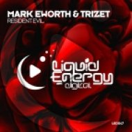 Mark Eworth & Trizet - Resident Evil (Original Mix)