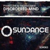 Phablo MB & Thomas Nikki - Disordered Mind (Cosmic Heaven Remix)