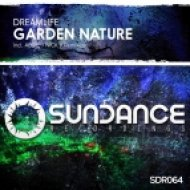 DreamLife - Garden Nature (Nick V Remix)