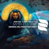 Digital Constructive - Myth & Legend (Fresh Code Remix)