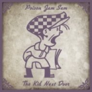 Poison Jam Sam - The Kid Next Door (Original Mix)