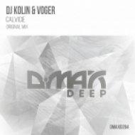 DJ Kolin And Voger - Calvicie (Original Mix)