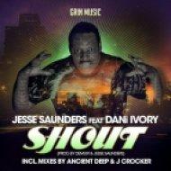 Jesse Saunders feat. DANi IVORY - Shout (J. Crockers Main Mix)