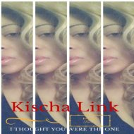 Kischa Link - I Thought You Were The One (Original Mix)