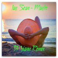 Jay Sean   - Maybe  (Dj Vianu Remix)