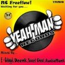 MC Freeflow, Disco & Miller - Waiting For You (Deenk Remix)