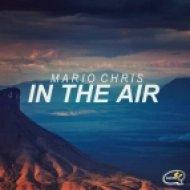 Mario Chris - In The Air (Original Mix)