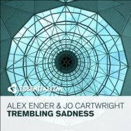 Alex Ender & Jo Cartwright - Trembling Sadness (Radio Edit)
