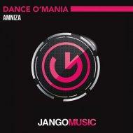 Amniza - Dance O\' Mania (Original Mix)