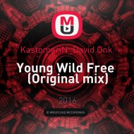 KastomariN_David Onk  - Young Wild Free (Original mix)