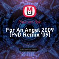 Paul van Dyk - For An Angel 2009 (PvD Remix \'09)