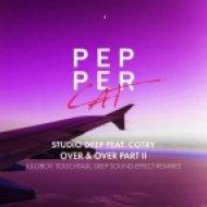 Cotry, Studio Deep - Over & Over (Deep Sound Effect Remix)