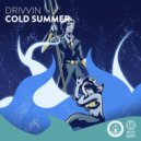 Drivvin - Cold Summer (Original mix)