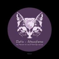 Zlatin - Atmosferno (Original mix)