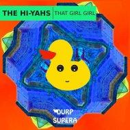 DURP085 The Hi-Yahs - That Girl Girl (Original mix)