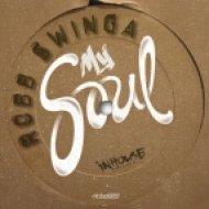 Robb Swinga - My Soul (Origianl Mix)