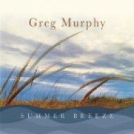 Greg Murphy - Summer Breeze (Original Mix)