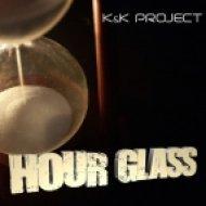 K And K Project - Hour Glass (DJ Marauder Remix)