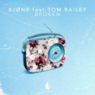 Bjonr feat. Tom Bailey - Broken (Original Mix)