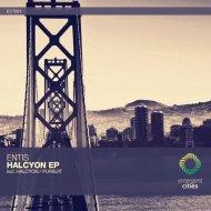 Entis - Halcyon (Original Mix)