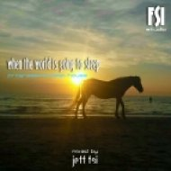 Jeff (FSi) - When the world is going to sleep (Progressive house deep mix)