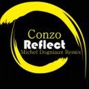 Conzo - Reflect (Michel Dogniaux Remix)