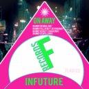 Infuture - On Away (Acapella Mix)